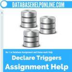 Declare Triggers
