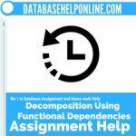 Decomposition Using Functional Dependencies