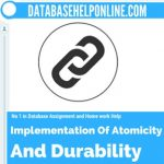 Implementation Of Atomicity And Durability
